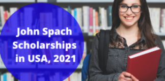 John Spach Scholarships in USA, 2021